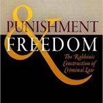Book Musings: Devorah Steinmetz, Punishment & Freedom