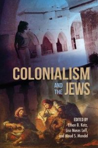 Colonialism and the Jews